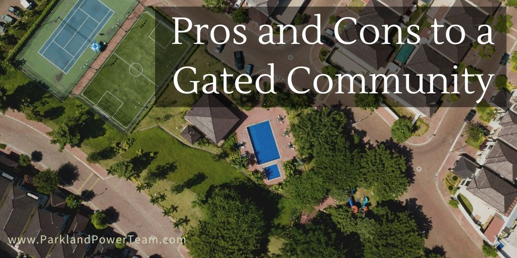 Pros and Cons to a Gated Community