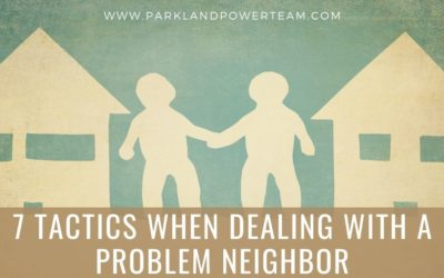 7 Tactics When Dealing with a Problem Neighbor