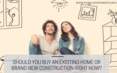 Should You Buy an Existing Home or Brand New Construction Right Now?